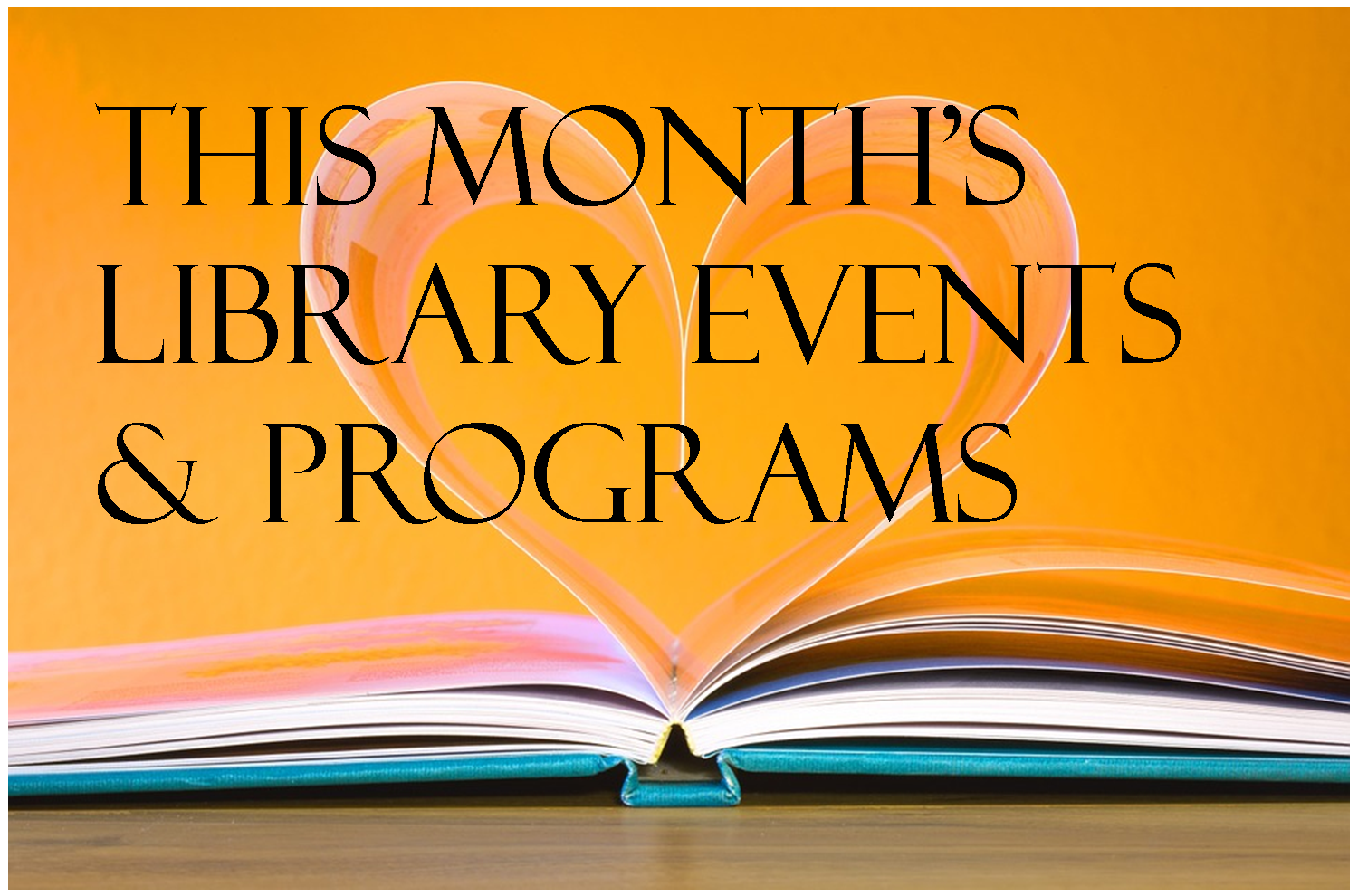 monthly events and programs